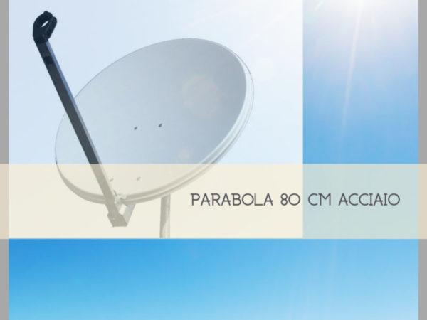 Parabola 80 cm in acciaio per ricezione satellitare